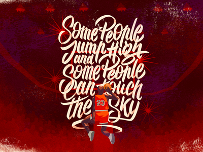Some people jump high and some people can touch the sky logotype poster typography handletters letters illustration font type vector lettering jordan