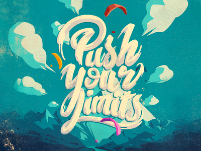 Push your limits type illustration typography handletters vector photoshop illustrator lettering