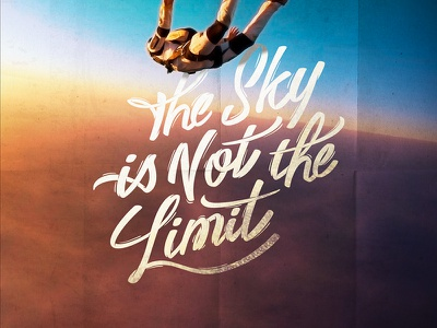 The Sky is Not the Limit font calligraphy logotype vector type letters lettering handletters