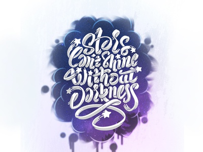 Stars Can't Shine Without Darkness type typography sketch handletter quote inspiration curves letters lettering
