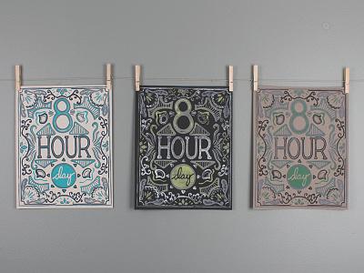 8 Hour Day - Poster Series print linocut blockprint poster handletter design illustration