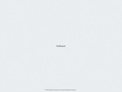 Nullboard nullboard