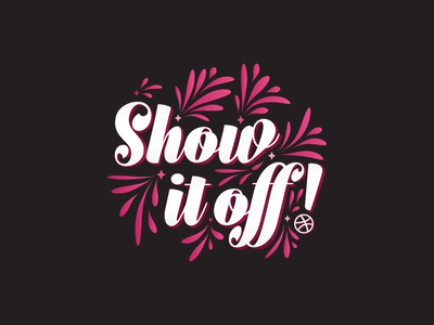 Show It Off! dribbble lettering script typography