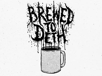 Brewed to Deth metal type illustration caffeine mug black metal coffee deth