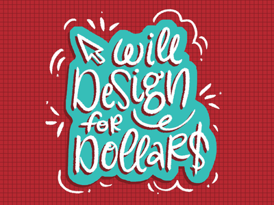Will Design for Dollars