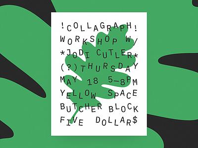 Collagraph Workshop! ibm make lab green type eliot dizzy leaf poster workshop collagraph