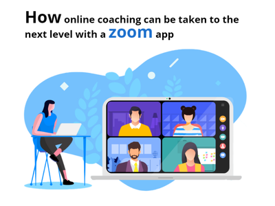 How Online Coaching can be taken to Next Level with Zoom App website development mobile app developers web app mobile app development company web design application development app design online coaching app landing page application design e-learning e-learning app development video calling app mobile app development zoom app integration zoom