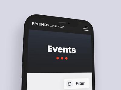 Events Page Mobile- Friends Church webflow event app sticky nav rotato filters church design web application mobile design mobile ui filter ui ux design ux adobe xd ui design ui