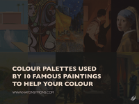 Colour Palettes Used By 10 Famous Paintings To Help Your Colour