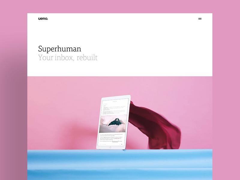 Superhuman : Case Study email client case study ipad inbox email superhuman