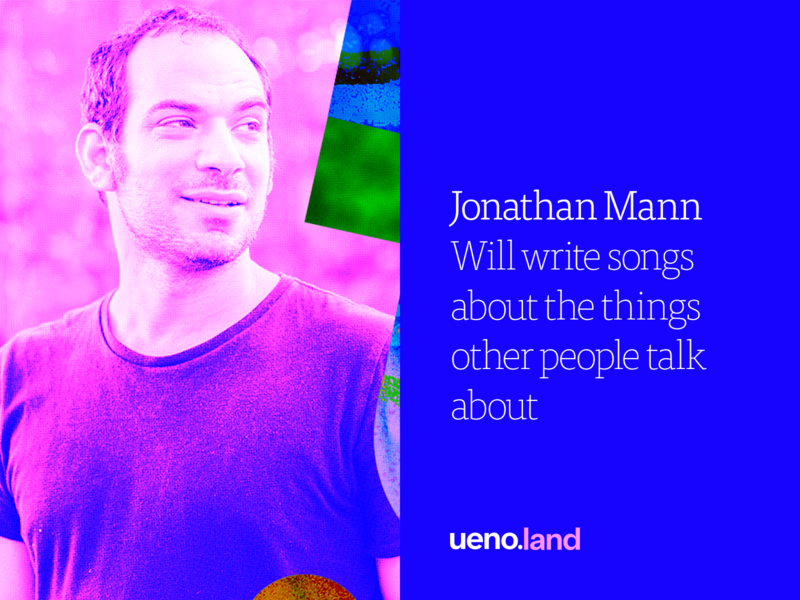 Jonathan Mann at Uenoland