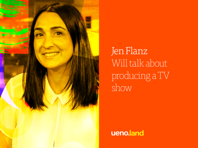 Jen Flanz is coming to Uenoland