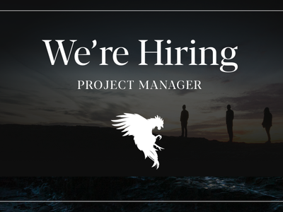 We're Hiring a Project Manager producer project manager project management