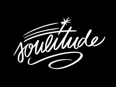 Soulitude handrawn wip doodle typography stars attitude soul lettering type