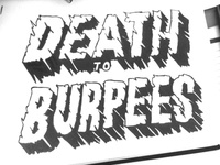 Death to Burpees