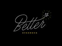 Better - Stronger