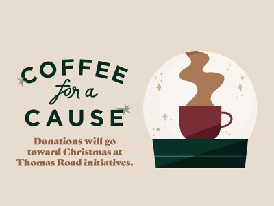 Coffee for a Cause Graphic christmas snowglobe christmas coffee coffee church design design illustrator illustration