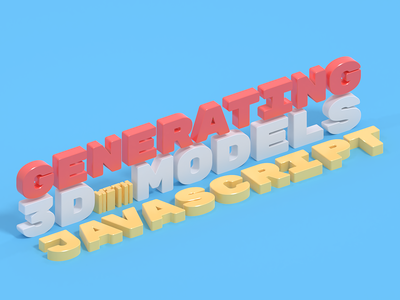 Generating 3D models with Javascript typography blender 3d