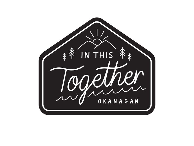 In This Together Okanagan mountains sun trees badge design lettering covid-19 black and white line art badge in this together