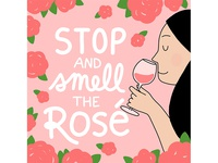 Stop and Smell the Rosé