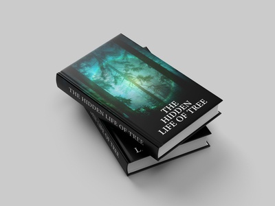 THE HIDDEN LIFE OF TREE BOOK COVER DESIGN