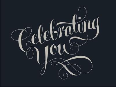Celebrating You Lettering