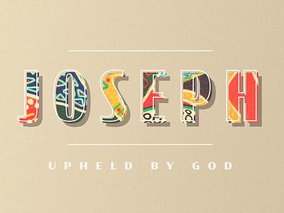 Joseph colorful bible church design ministry sermon graphic sermon title sermon art sermon series sermon church