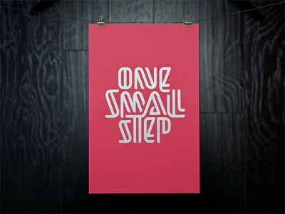One Small Step Poster poster hand lettering lettering screen print