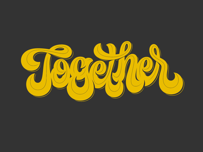 Together script chunky letters typography custom type vector hand lettering