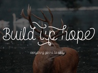 Build up hope