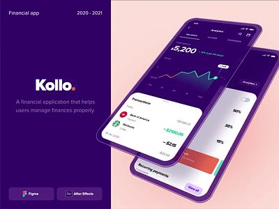 Kollo Fintech App 2d animation animation motion design after effect motion crossplatform iosapp banking app banking transaction fintech app fintech mobileapp uxui ui