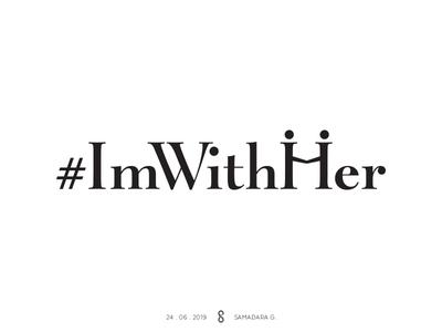 #ImWithHer