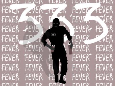 FEVER333