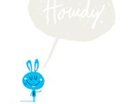 Howdy Bunny