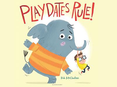 Cover Art for Playdates Rule! humor kidlitart illustration kids elephant childrens books