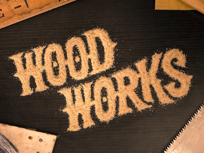 Wood Works experiment type typography sawdust