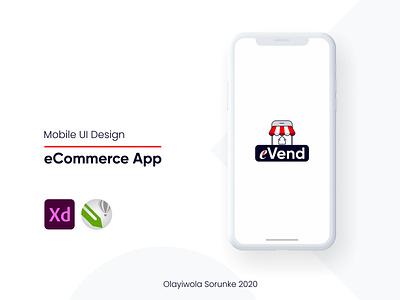 eVend (eCommerce) App - Mobile UI/UX illustration interface design interaction design app web design creative design ux uiux product design mobile ui mobile app design ui design ui