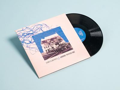 Sara Groves - Abide With Me album artwork album cover album package product vinyl artist blue string song music typography love design identity branding brand