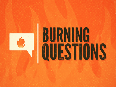 Proclaim Set: Burning Questions