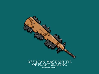 Obsidian Macuahuitl Dribbble dnd weapon dungeons and dragons illustration dndarmory character design