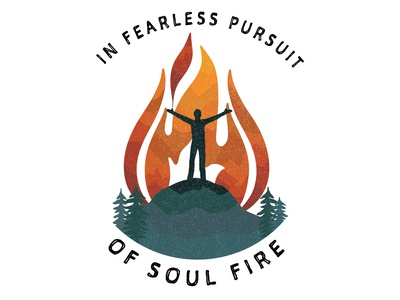 In Fearless Pursuit of Soul Fire retail design merchandise design inspiration mountains outdoor logo outdoor badge illustration branding design outdoors