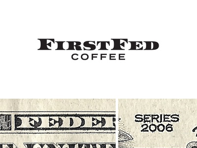 FirstFed Typography entrepreneur startup font logo branding cafe coffee shop coffee bank midcentury dollar currency money typography type
