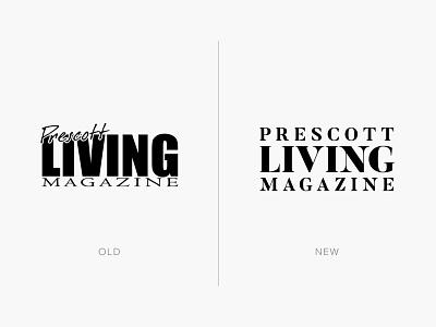 Prescott Living Magazine logo redesign entrepreneur typography logo typography magazine rebrand branding logo redesign logo design lifestyle luxury arizona prescott