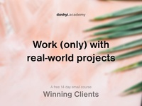 Work only with real-world projects