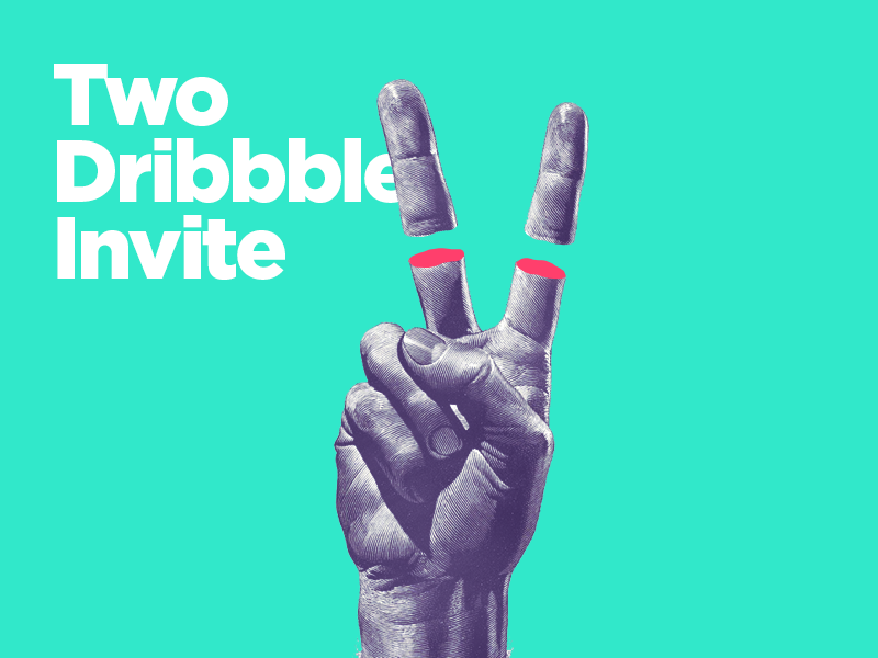 Two Dribbble Invites dribbble invite victory finger hand