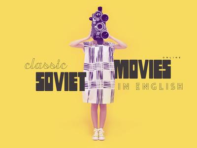 Soviet Movies Presentation presentation camera girl placeholder movies soviet