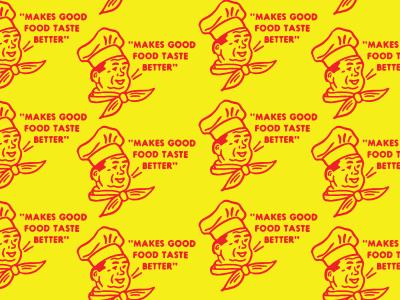 Makes Good Food Taste Better