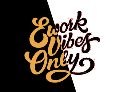 Ework Vibes Only handlettering type tshirt calligraphy customtype lettering typography