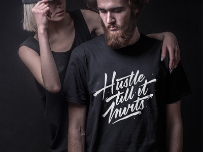 Hustle Till It Hurts t-shirt tee calligraphy lettering letter character handwritten typography type