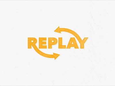 Replay type replay